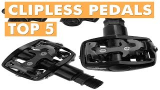 BEST CLIPLESS PEDALS 2019