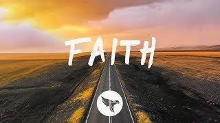 Nurko - Faith (Lyrics) feat. Dia Frampton