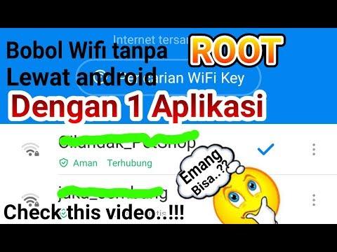 Tutorial Cara Bobol Wifi Dengan Mudah Tanpa Root Lewat Android Hanya