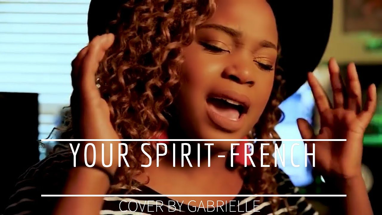 tasha-cobbs-leonard-your-spirit-gabrielle-ton-esprit-french-adaptation-gabrielle-barenda