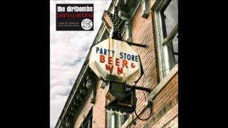 The Dirtybombs : Party Store 2011 - Full Album
