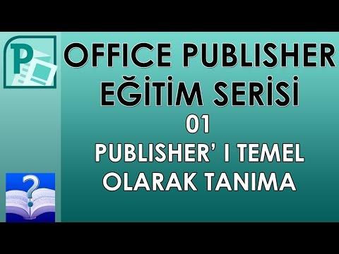 Office Publisher - 01 - Publisher' ı Temek Olarak Tanıma