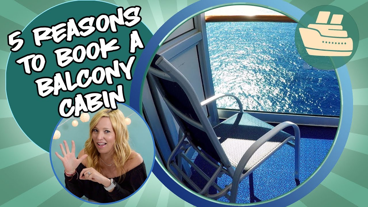 5 Reasons To Book A Balcony Cabin On A Cruise