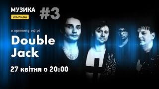 МУЗЫКА.ONLINE.UA - группа Double Jack