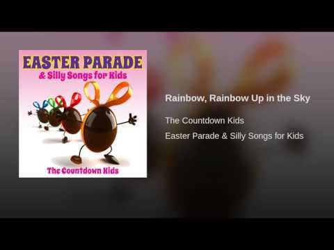 Rainbow, Rainbow Up in the Sky