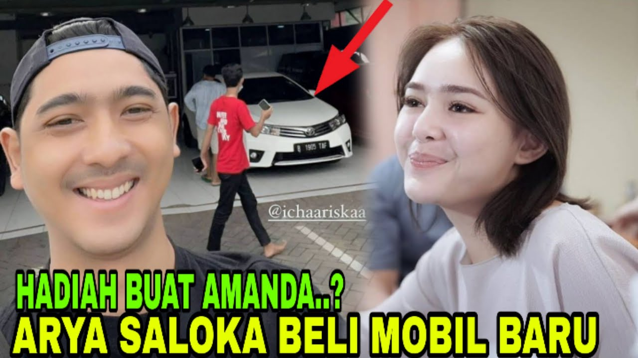 Arya Saloka Beli Mobil Baru Untuk Amanda Manopo Kah Youtube