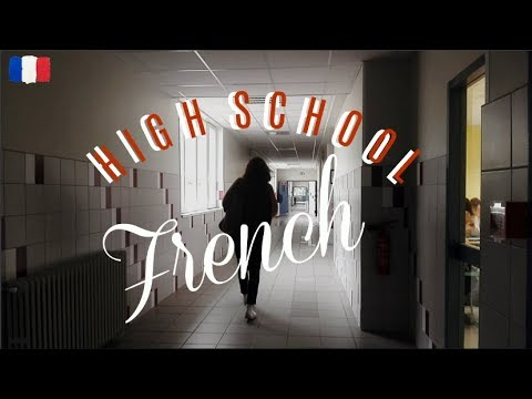 a typical high school day in France, bonjour