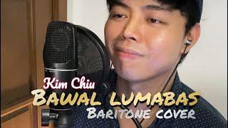 BAWAL LUMABAS (KIM CHIU) - RNB Bari...