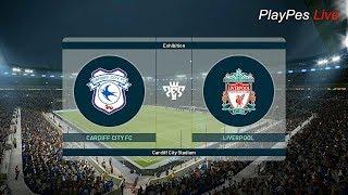 PES 2019 - CARDIFF CITY vs LIVERPOOL - Full Match & SALAH Goal - Gameplay PC