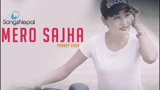Mero Sajha - Yanarp Dada | New Nepali Pop Song 2019