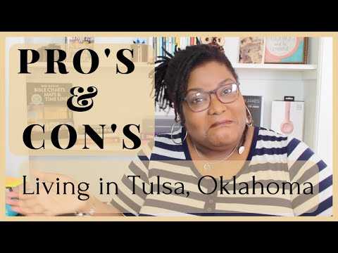PRO'S And CON's Of Tulsa, Oklahoma!! | Living In Tulsa, Oklahoma!!