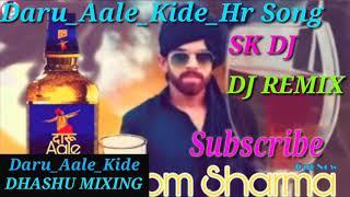 Download Video Daru_Aale_Kide_Hr Song Masoom_Sharma_Remix By DJ SHASHI HR KING MP3 3GP MP4