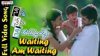 Waiting Am Waiting Full Video Song || Naanna Nenu Naa Boyfriends Movie  || HebahPatel,Ashwin