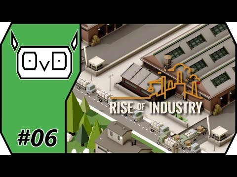 Rise of Industry: Logistics Career | Part 06 | WE NEED CHOCOLATE CAKE (Alpha 4 Gameplay, Let's play)