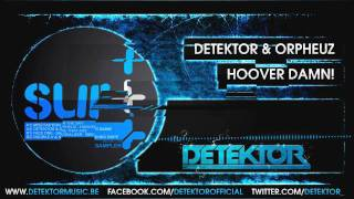 Detektor & Orpheuz - Hoover Damn!