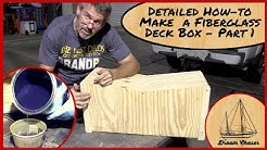 Make your own Deck Box with Plywood and Fiberglass Part 1