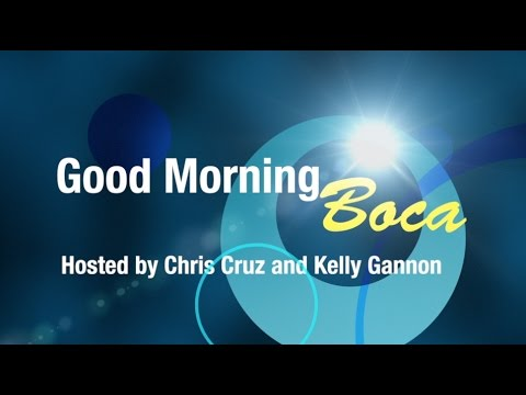Good Morning Boca Week of February 27th 2017