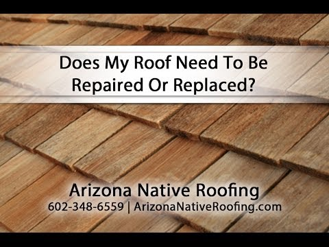 Does My Roof Need To Be Repaired Or Replaced?