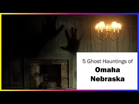 5 Ghost Stories of Omaha Nebraska