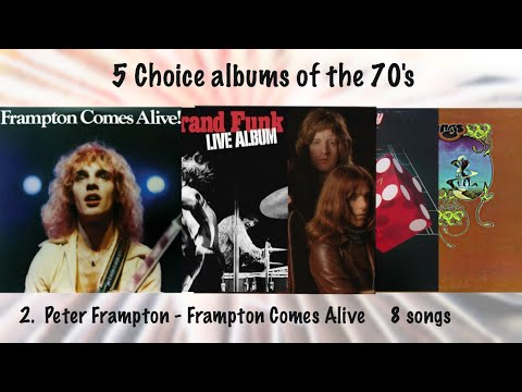 Choice Albums of the 70's  -  Frampton Comes Alive  (1976)