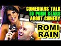Romi Rain - Comedians talk to Porn Star Romi Rain About Comedy at Exxxotica 2019