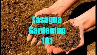 Lasagna Gardening 101 Thumbnail
