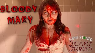 'Super Stoned Scary Stories' - Bloody Mary