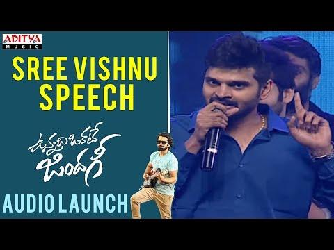 Sree Vishnu Speech    Vunnadhi Okate...