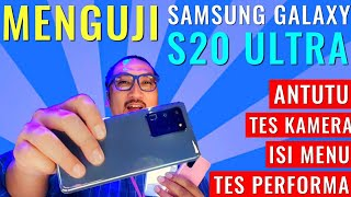 Review Cepat Samsung Galaxy S20 Ultra: Tes Kamera, Benchmark Antutu, Menu - Indonesia