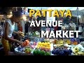 PATTAYA AVENUE EVENING MARKET ON 2ND ROAD