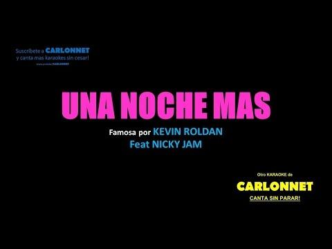 Una noche mas - Kevin Roldan feat Nicky Jam (Karaoke)