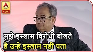 "Shikhar Samagam 2018: Journalist Tarek Fatah says, ""If you are with military,you are enemy 