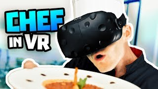 COOKING WITH FYNN! in ChefU Gameplay - Cooking VR HTC Vive Gameplay (Chef U)