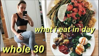WHOLE30 What I Eat in a Day - REAL FOOD