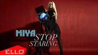 Miya Shuan - Stop Staring / ELLO UP^ /