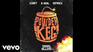 Xzibit, B-Real, Demrick - Powder Keg (Audio)