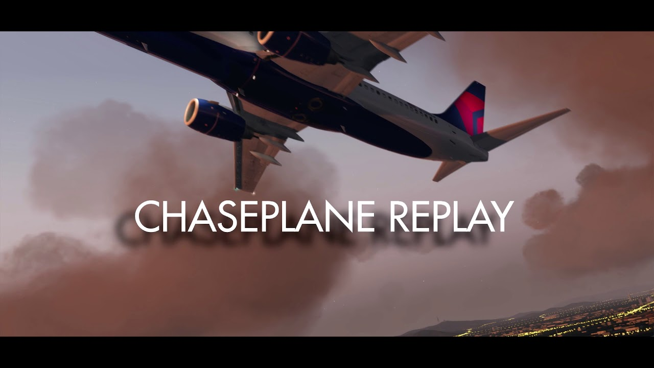 CHASEPLANE REPLAY PREVIEW IN P3DV4 | FlightSim Planet