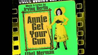 Doin' What Comes Naturally - Annie Get Your Gun (Original Broadway Cast 1946)