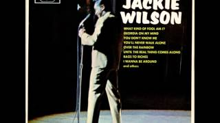 Until The Real Thing Comes Along- Jackie Wilson