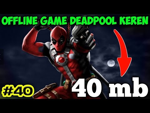 Deadpool Apk Download With Gameplay Best Grapich   game android offline #40 1