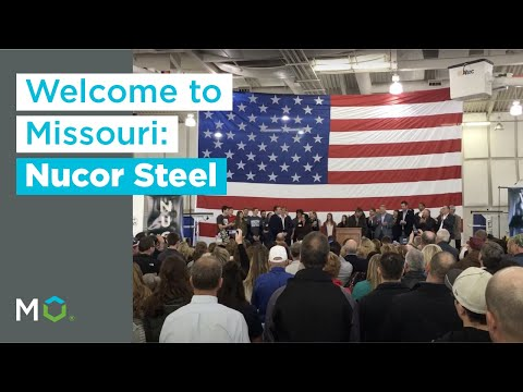 Nucor Steel Announces New Facility, 250+ Jobs In Missouri