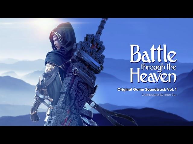 The Beginning of the End 结局之始 - Inon Zur | 斗破苍穹 Battle Through the Heaven Original Game Soundtrack