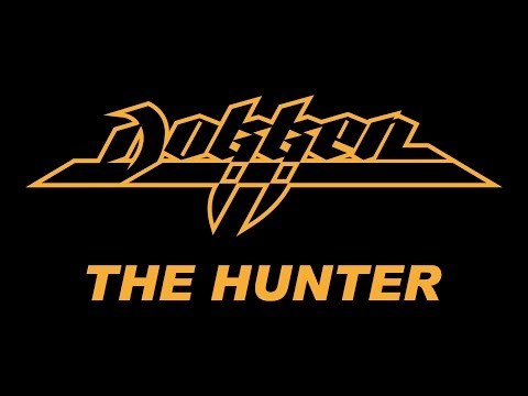 Dokken - The Hunter (Lyrics) Official Remaster