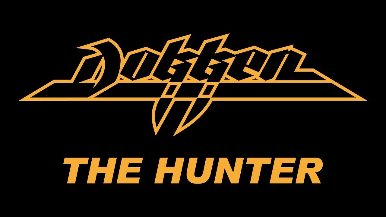 Dokken the hunter