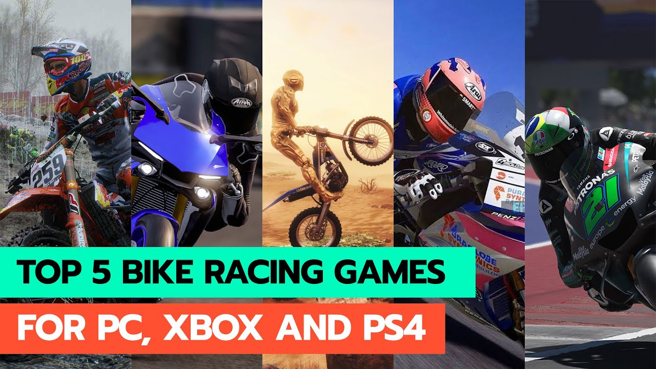 Download Top 5 Bike Racing Games For PC, Xbox One and PS4 2020