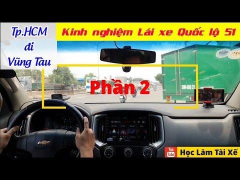 Tp.HCM - Vũng Tàu | Kinh nghiệm lái xe đường dài quốc lộ 51 & camera
