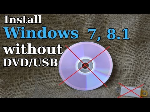 How to Install Windows 7, 8.1 without DVD or USB