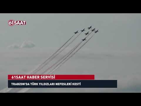 Türk Yıldızları Trabzon'da nefesleri kesti