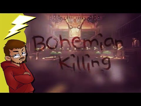 SaD Quickie: Bohemian Killing  Viva la Guilty!