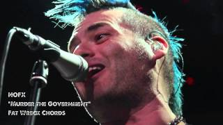 "NOFX ""Murder the Government"" live @ The Mayan"